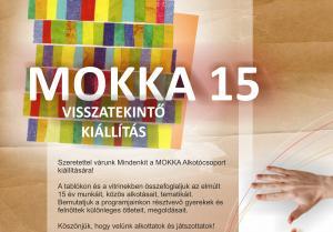 MOKKA 15 visszatekintő Kiállítás